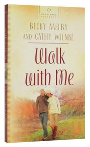 Heartsong: Walk With Me