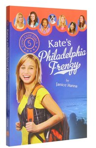 Kates Philadelphia Frenzy (#05 in Camp Club Girls Series)