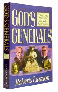 Why They Succeeded and Why Some Failed (Gods Generals Series)