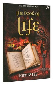 The Book of Life (#03 in The Lost Book Trilogy Series)