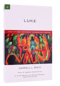Ivp Ntc: Luke (Ivp New Testament Commentary Series)
