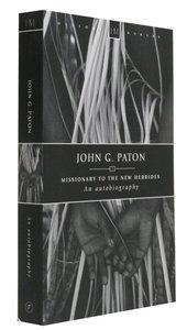 History Makers: John G Paton (Historymakers Series)