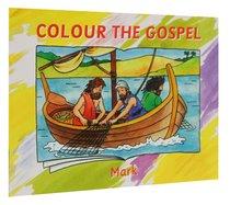 Mark (Colour The Gospels Series)