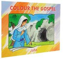 John (Colour The Gospels Series)