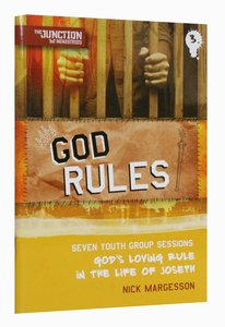 God Rules (#03 in Junction Tnt Ministries Series)