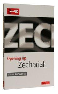 Zechariah (Opening Up Series)