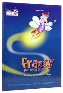 Francy the Fearful Firefly