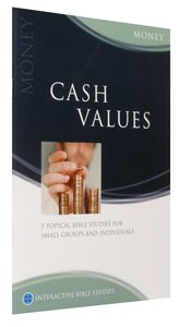 Cash Values (Money) (Interactive Bible Study Series)