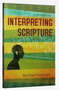 A Guide to Interpreting Scripture