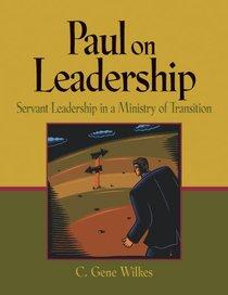 Paul on Leadership
