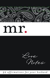 Mr Love Notes:32 Chances to Bless Your Husbands Heart
