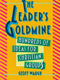 A Leaders Goldmine