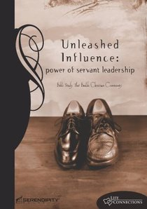Unleashed Influence (Student Guide) (Life Connections Series)