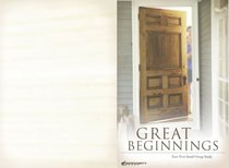 Great Beginnings: Your First Small-Group Study