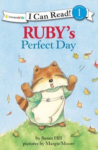 Rubys Perfect Day (I Can Read!1 Series)