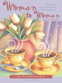Woman to Woman Mentoring (Minister Co-ordinators Guide)