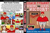 Coach Tyranny: Sowing the Seeds of Victory