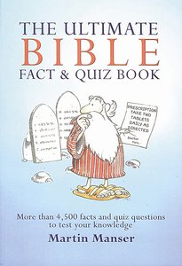 Ultimate Bible Fact and Quiz Book