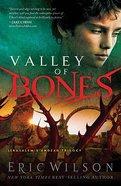 Valley of Bones (#03 in Jerusalems Undead Trilogy Series)