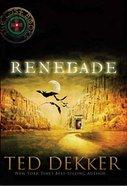 Renegade (#03 in Lost Book Series)