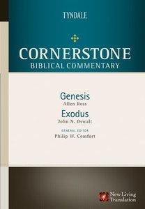 Genesis, Exodus (#01 in Nlt Cornerstone Biblical Commentary Series)