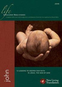 NLT John (Life Application Bible Study Series)
