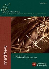 NLT Matthew (Life Application Bible Study Series)