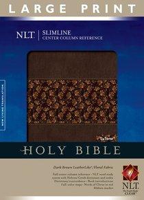 NLT Slimline Center Column Reference Large Print Dark Brown/Floral Fabric Tu Tone (Red Letter Edition)