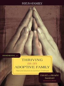 Handbook on Thriving as An Adoptive Family