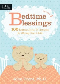 Bedtime Blessings Volume 1