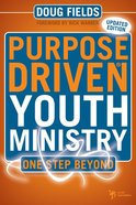 One Step Beyond (Purpose Driven Youth Ministry Series)