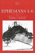 Ephesians 4-6 (Anchor Yale Bible Commentaries Series)