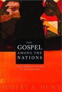 The Gospel Among the Nations (American Society Of Missiology Series)