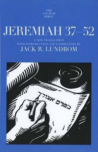 Jeremiah 37-52 (Anchor Yale Bible Commentaries Series)
