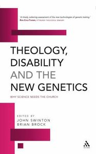 Theology, Disability and the New Genetics