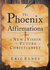 The Phoenix Affirmations