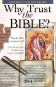 Why Trust the Bible? (Rose Guide Series)