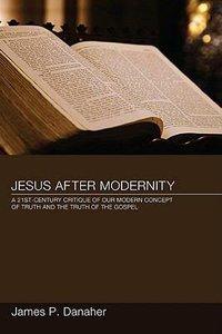 Jesus After Modernity