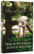 To Have and to Hold (Bridal Veil Island Series)