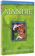 Mandie Collection #10: (Books 36-38)