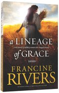 Lineage Of Grace, A (Compilation Books 1-5)