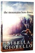 The Mountains Bow Down (Raleigh Harmon Novel Series)