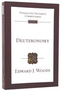 Deuteronomy (Re-Formatted) (Tyndale Old Testament Commentary Re-issued/revised Series)