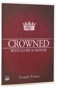 Crowned With Glory and Honor