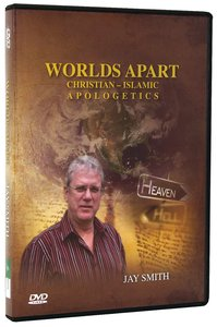 Worlds Apart: Christian-Islamic Apologetics