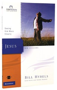 Interactions: Jesus (Interactions Small Group Series)