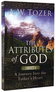 Attributes of God, the With Study Guide (Vol 1)