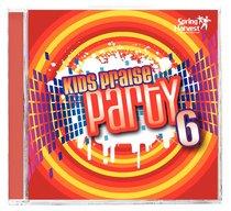 Kids Praise Party Volume 6: Cmon Everybody