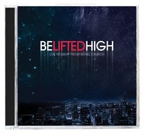 Be Lifted High CD & DVD