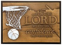 Small Moments of Faith Plaque Success Basketball For the Lord Will Be Your Confidence